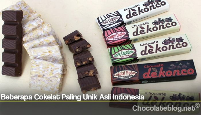 Beberapa Cokelat Paling Unik Asli Indonesia