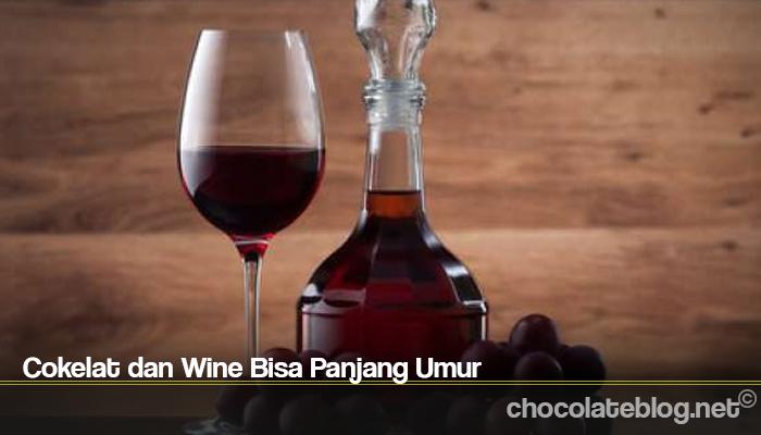 Cokelat dan Wine Bisa Panjang Umur