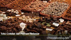 Toko Cokelat dan Permen Terbesar